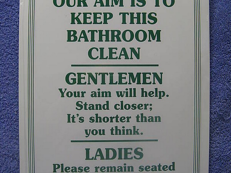 Funny Bathroom Signs For Cleanliness